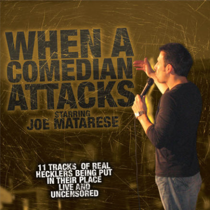 CD when a comedian attacks