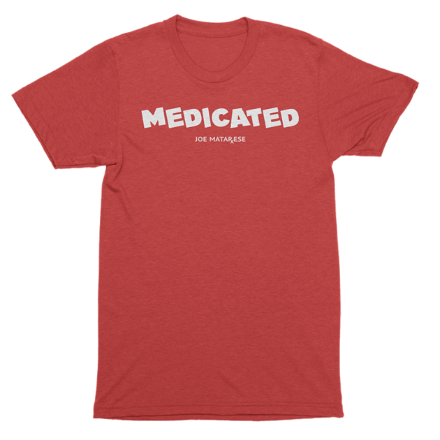 Medicated - Red - T-Shirt