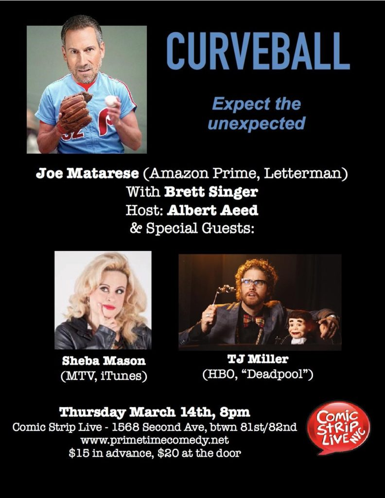 Curveball @ The Comic Strip in NYC with special guest TJ Miller
